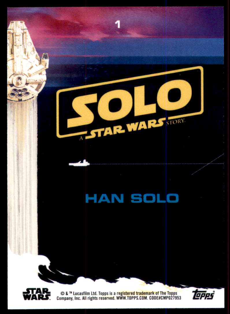 2018 Solo A Star Wars Story Han Solo #1 card back image