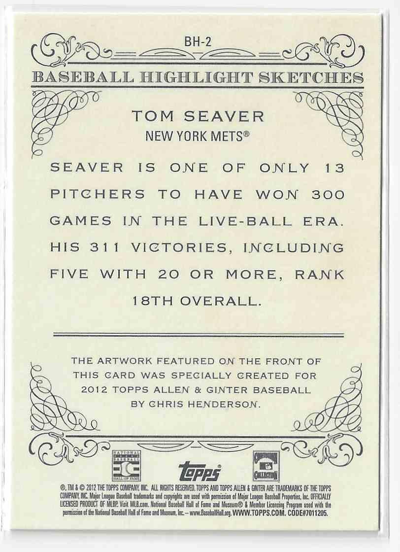 2012 Topps Allen & Ginter Tom Seaver #BH-2 card back image