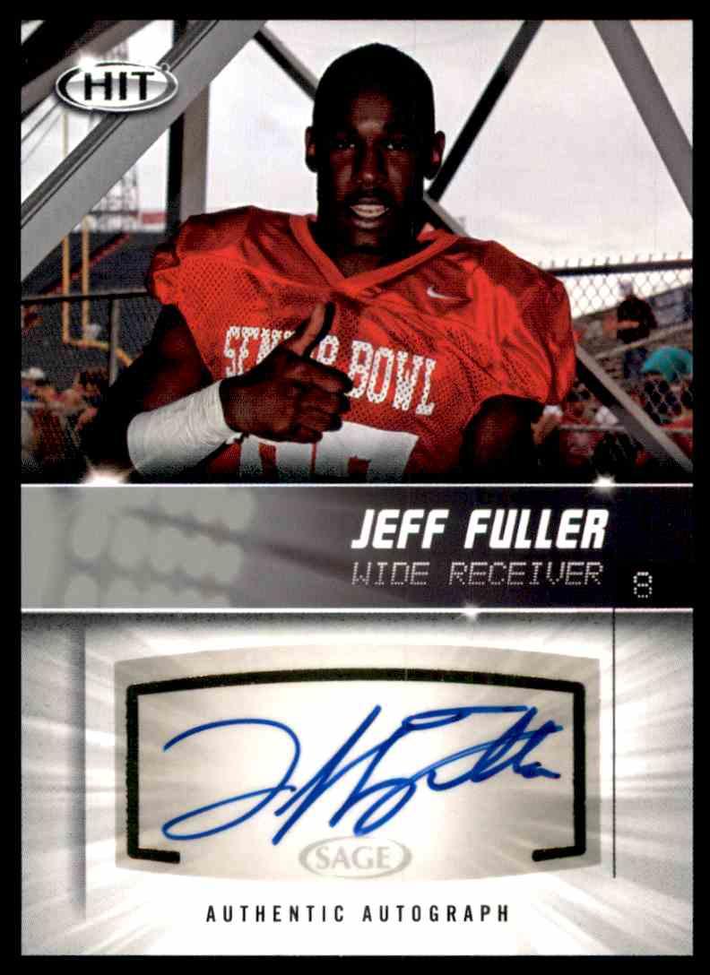 2012 Sage Hit Autographs Silver Jeff Fuller #A9 card front image