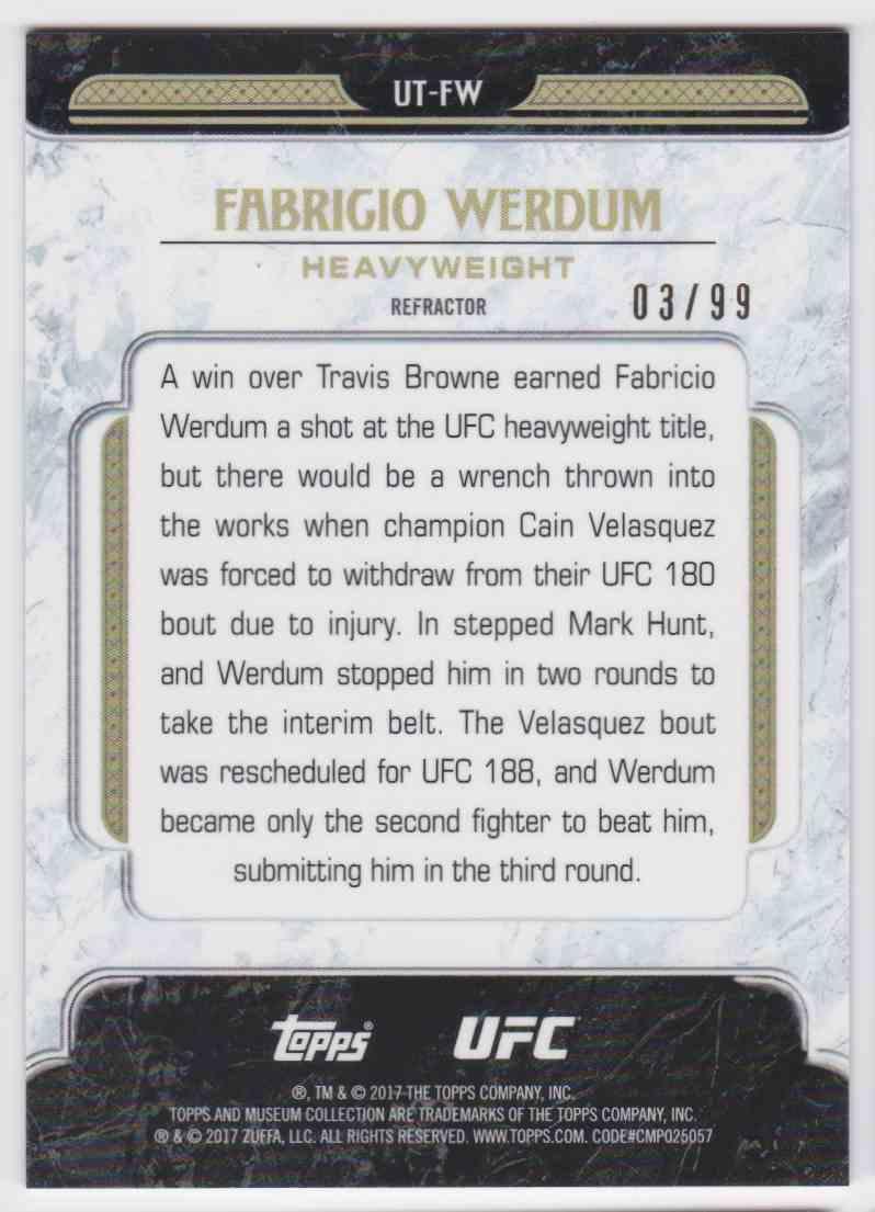 2017 Topps Tier One Refractor Fabrigio Werdum #UT-FW card back image