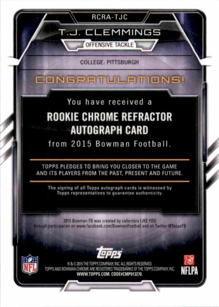 2015 Bowman Chrome Rookie Autographs Refractors T.J. Clemmings #RCRA-TJC card back image