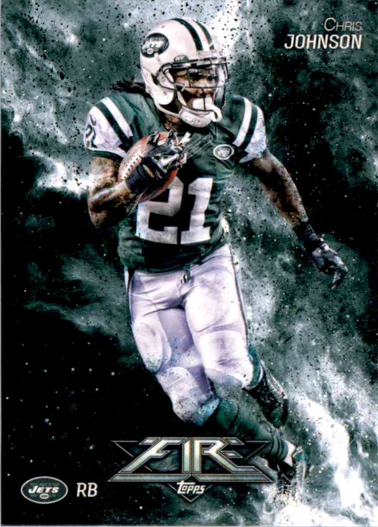 2014 Topps Fire Chris Johnson #94 card front image