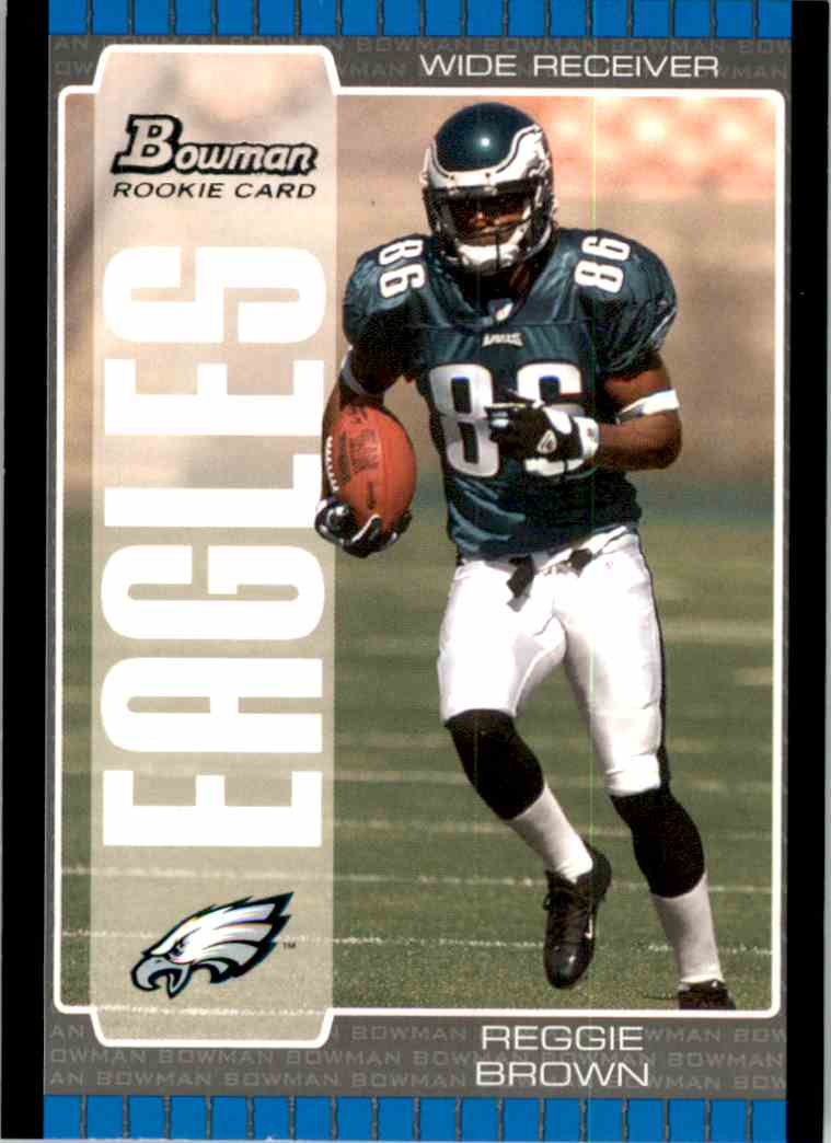 2005 Bowman Reggie Brown RC #158 card front image