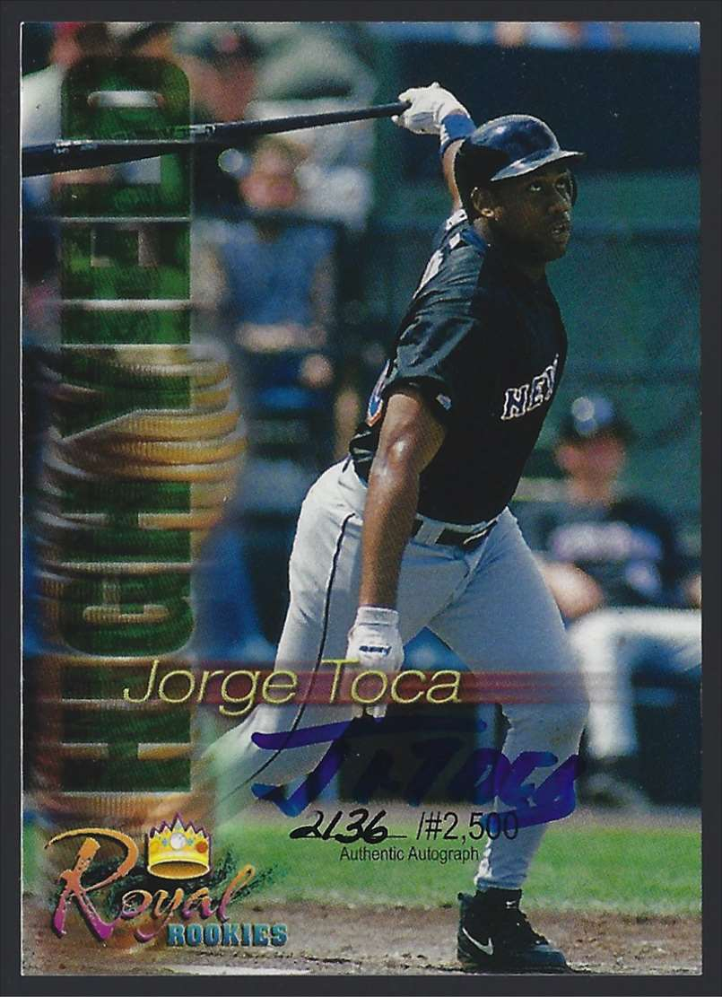 2000 Royal Rookies Futures High Yield Autographs Jorge Toca #9 card front image