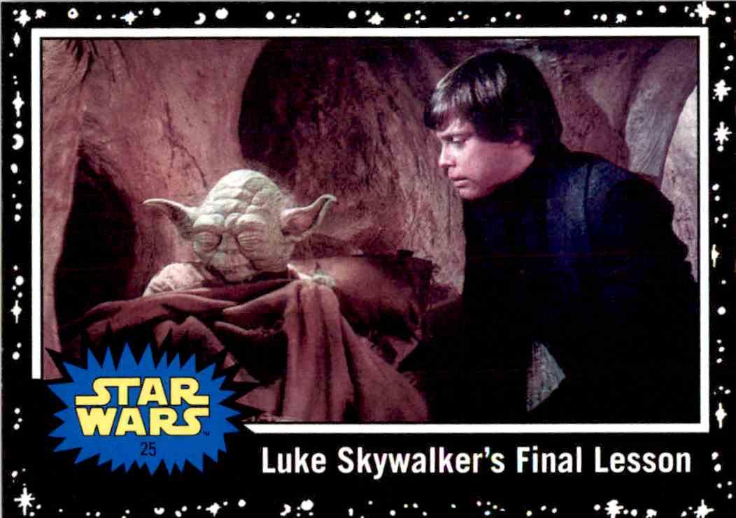 2017 Topps Star Wars Luke Skywalker's Final Lesson #25 card front image