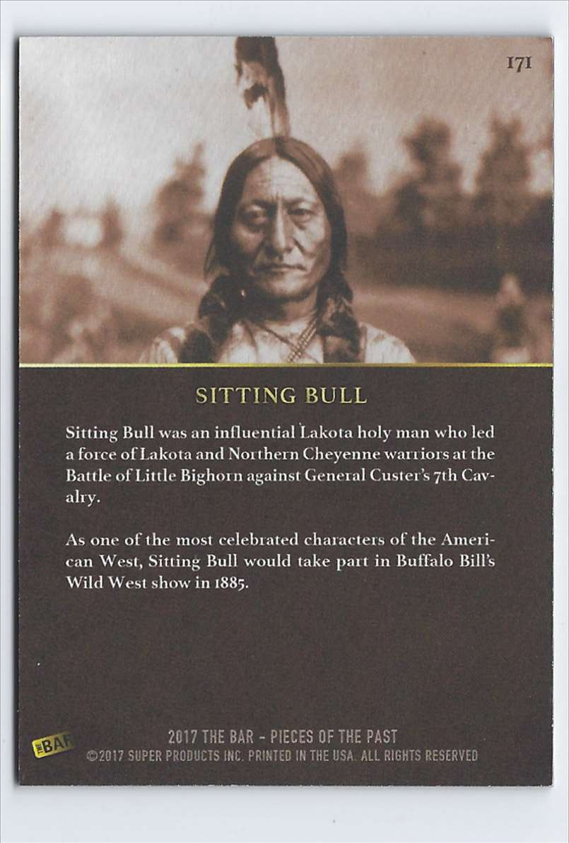 2017 Pieces Of Past Historic Americans Sitting Bull #171 card back image