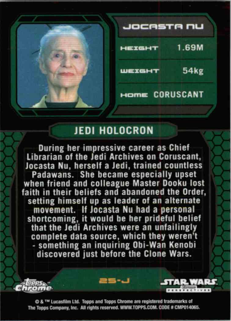 2015 Topps Chrome Star Wars Jedi Temple Archives Jocasta Nu #25-J card back image