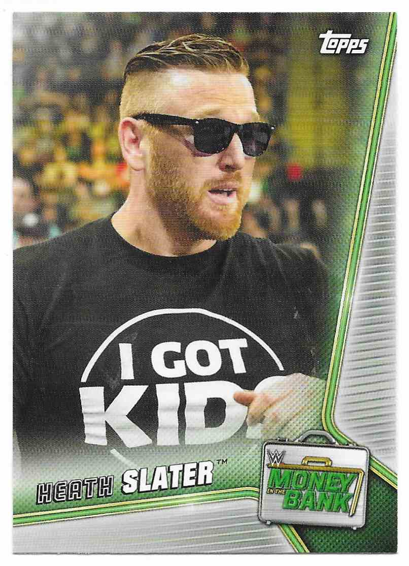 2019 Topps Wwe Money In Then Bank Heath Slater #37 card front image