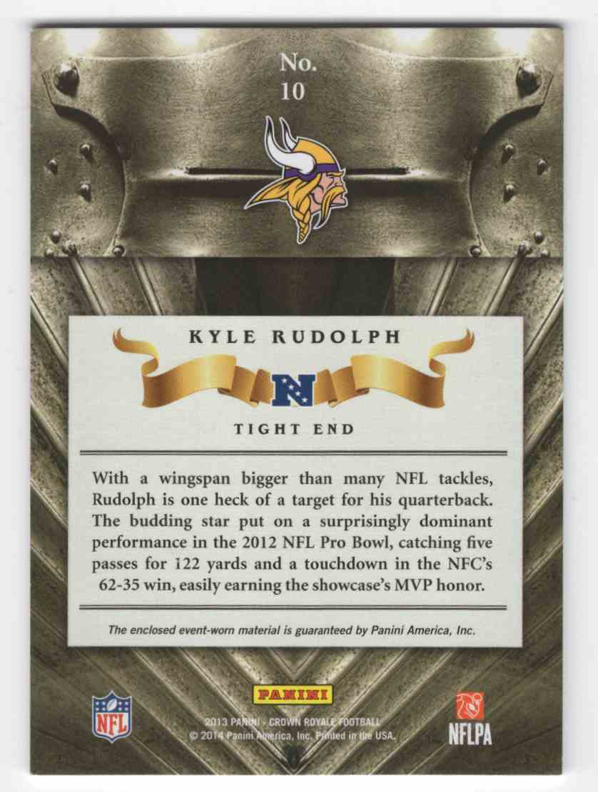 2013 Crown Royale All Pros Materials Kyle Rudolph #10 card back image