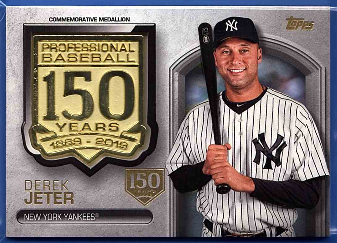 2019 Topps 150th Anniversary Manufactured Medallions 150th Anniversary Derek Jeter #AMM-DJ card front image