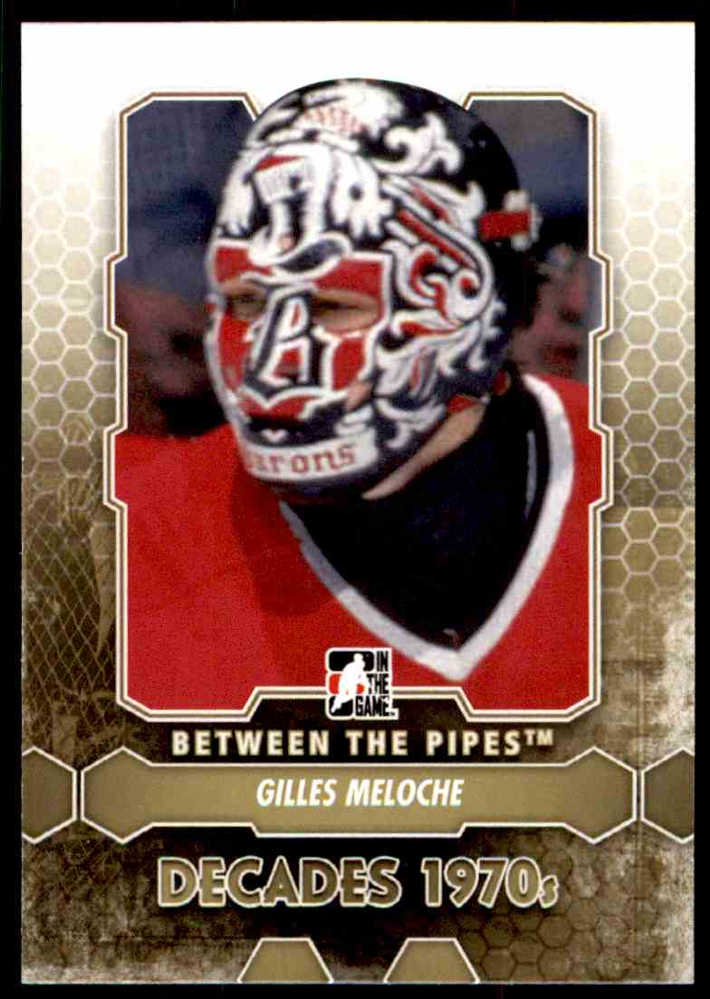 2012-13 In The Game Be A Player Between The Pipes Gilles Meloche #151 card front image