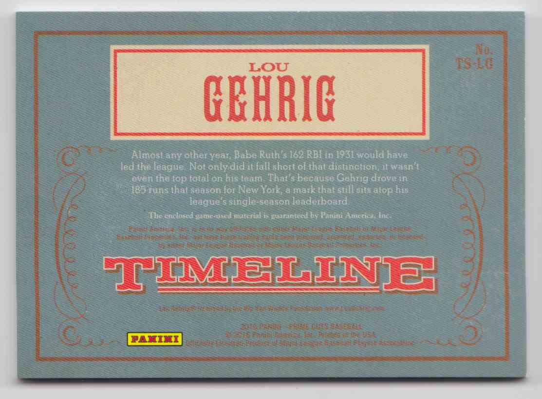 2016 Panini Prime Cuts Timeline Triple Lou Gehrig #TS-LG card back image