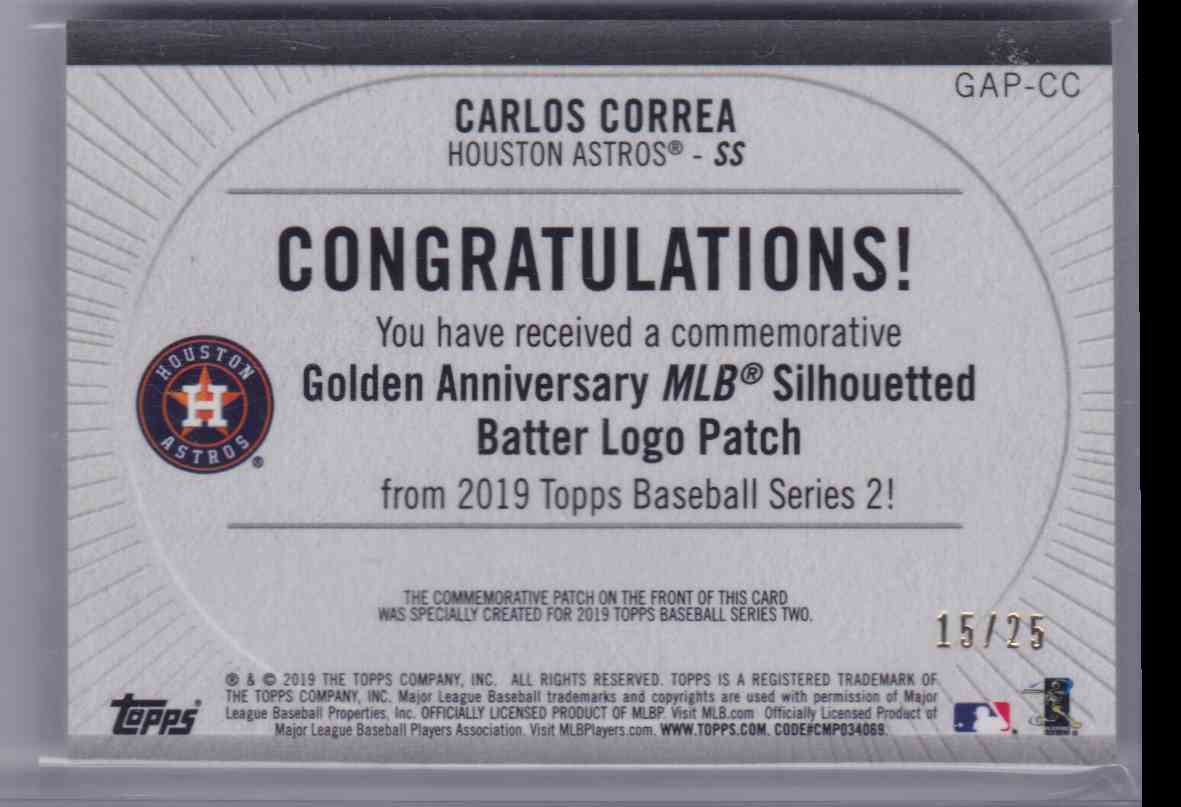 2019 Topps Baseball Golden Anniversary MLB Silhoutted Batter Logo Patch Carlos Correa  Red /25! #GAP-CC card back image