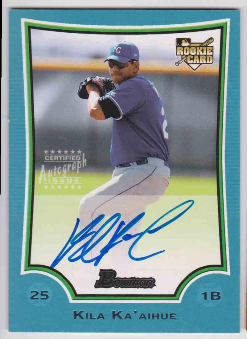 2009 Bowman Blue Autographs Kila Ka'aihue #222 card front image