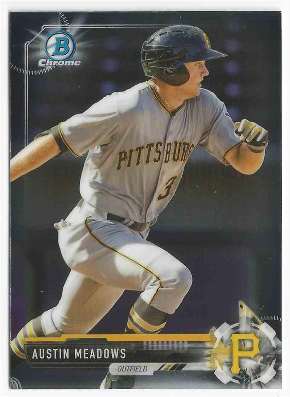 2017 Bowman Chrome Prospect Austin Meadows - Pittsburgh Pirates - Mint #BCP65 card front image