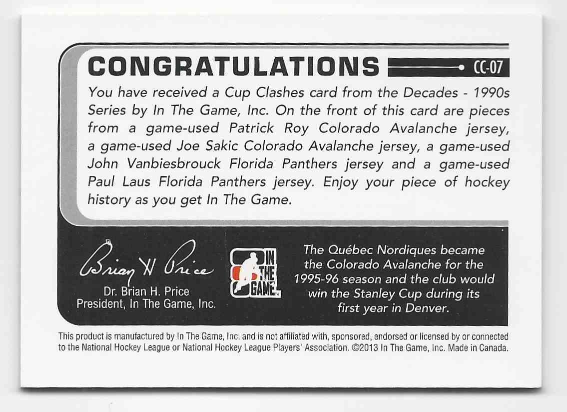 2013-14 ITG Decades 1990s Cup Clashes Quad Jerseys Silver (The Final Vault - 1/1) Patrick Roy, Joe Sakic, John Vanbiesbrouck, Paul Laus #CC-07 card back image