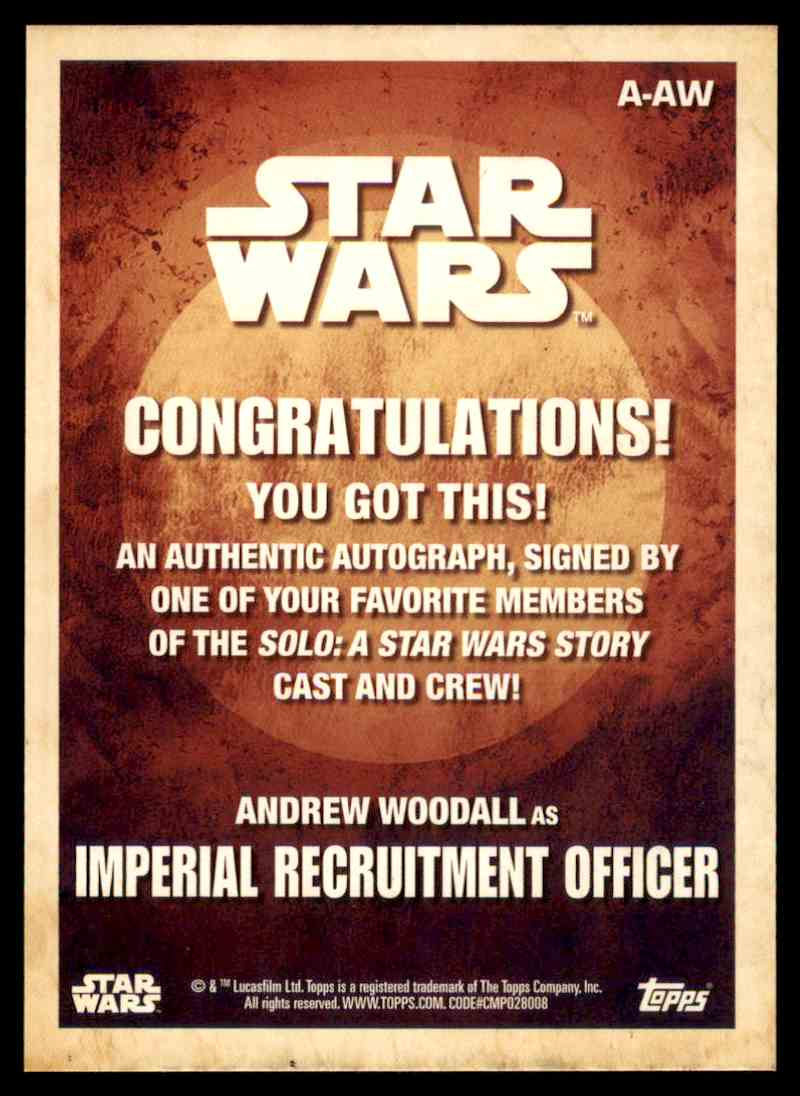2018 Topps Star Wars Solo Autographs Andrew Woodall As Imperial