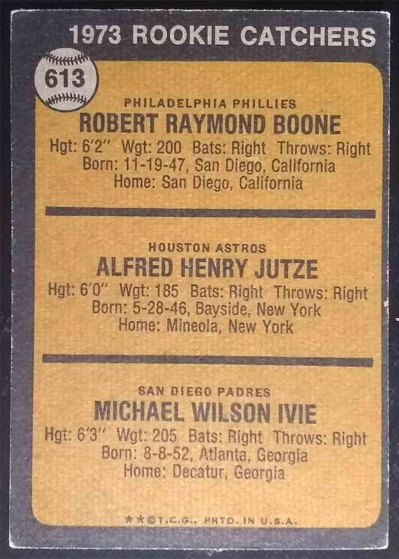 1973 Topps Bob Boone Skip Jutze Mike Ivie #613 card back image