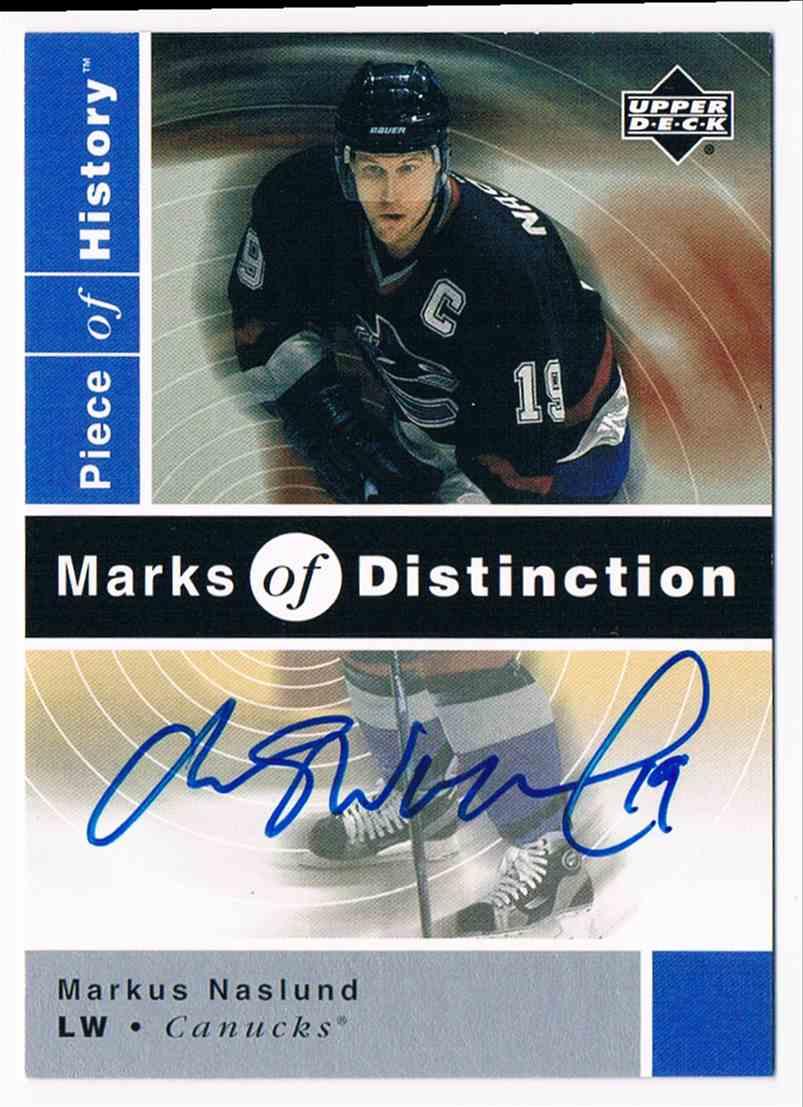 2002-03 Upper Deck Piece Of History Marks Of Distinction Markus Naslund #MN card front image