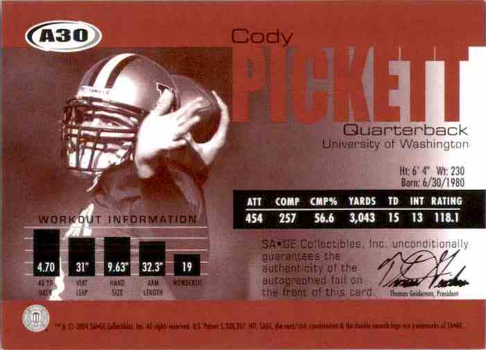 2004 Sage Autographs Red Cody Pickett #A30 card back image