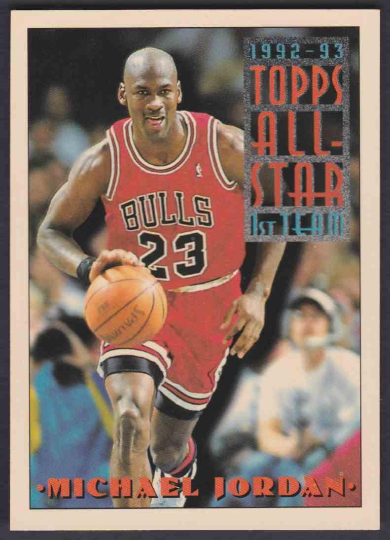 1992 93 Topps All Star 1st Team Michael Jordan 101 On