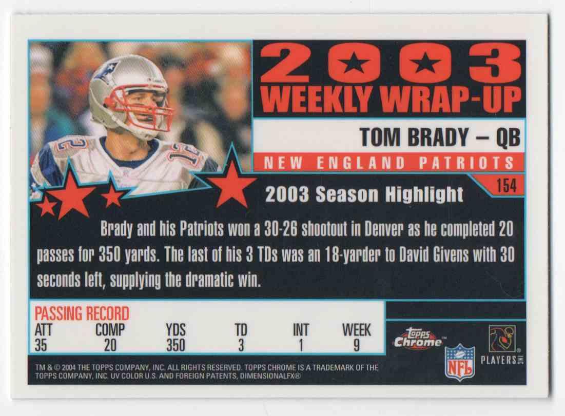 2004 Topps Chrome Tom Brady #154 card back image