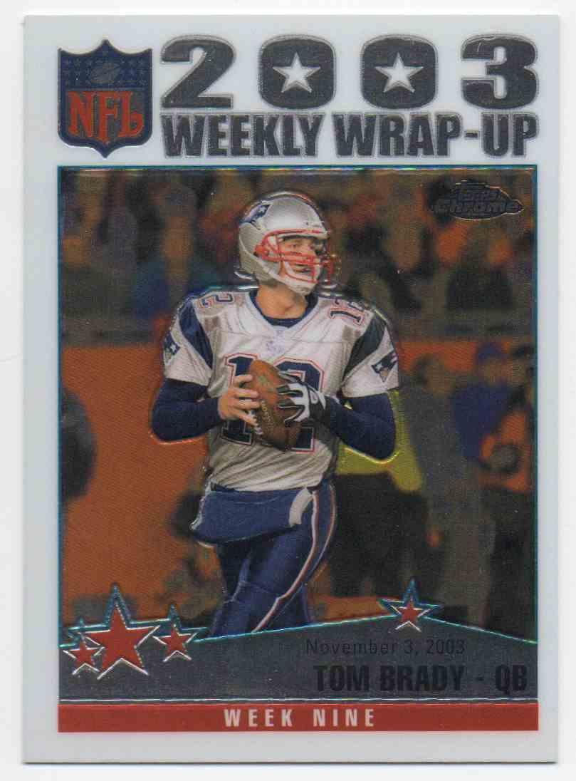 2004 Topps Chrome Tom Brady #154 card front image