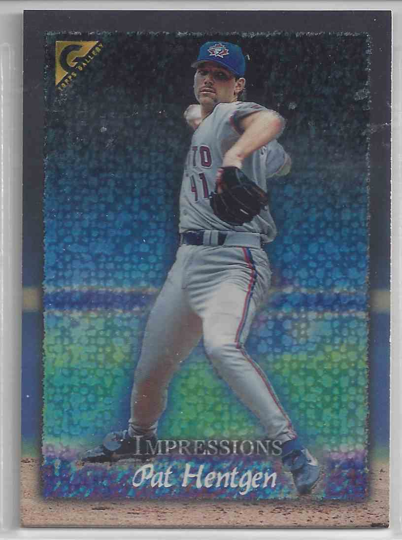 1998 Topps Gallerry Impressions Pat Hentgen #143 card front image