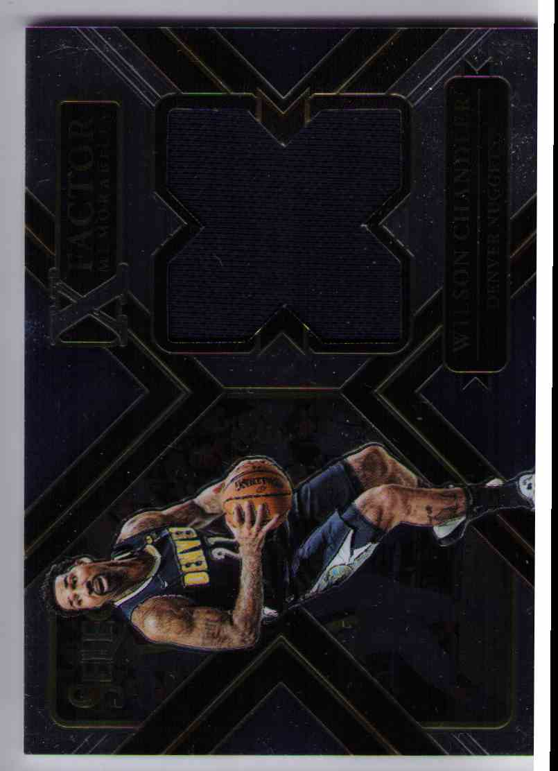 2017-18 Panini Select X-Factor Memorabilia Jersey Relic Wilson Chandler #XF-WCH card front image