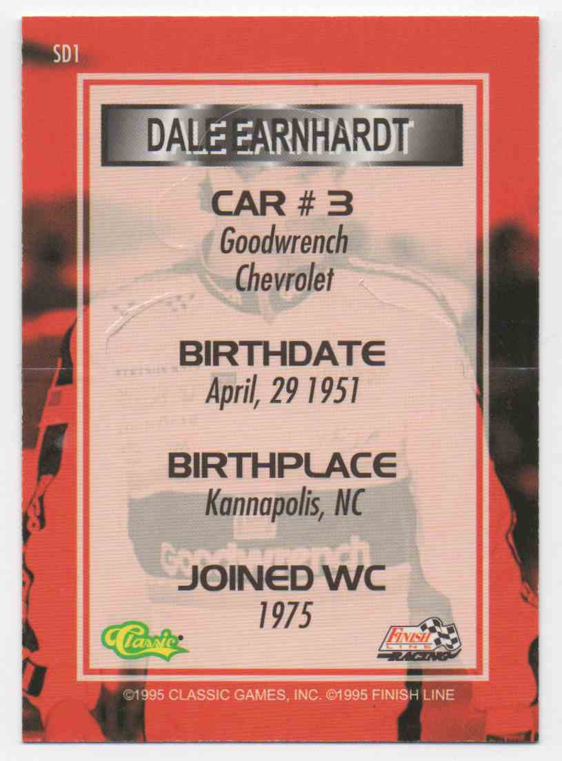 1995 Classic Finish Line Standout Drivers Dale Earnhardt #1 card back image
