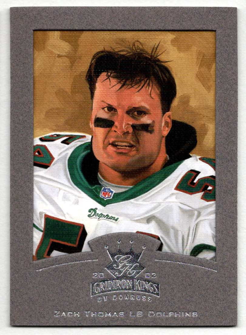 2002 Donruss Gridiron Kings Silver Zach Thomas #50 card front image