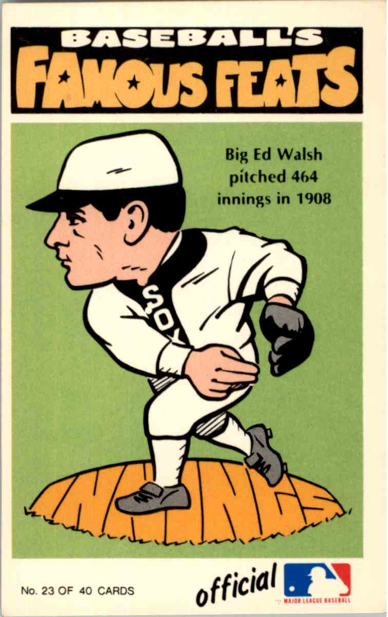1972 Laughlin Baseball Famous Feats Ed Walsh 23 On