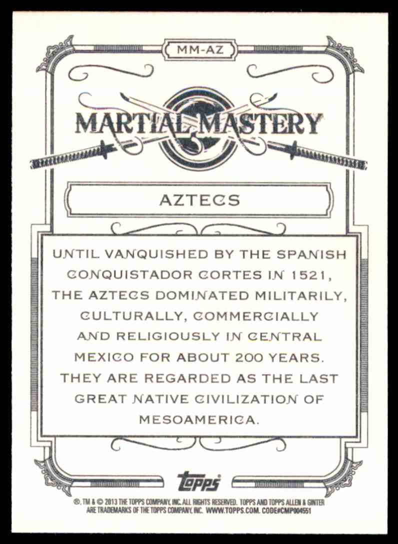 2013 Topps Allen And Ginter Martial Mastery Aztecs #AZ card back image