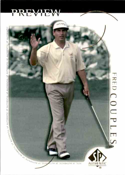2001 SP Authentic Preview Fred Couples #3 card front image