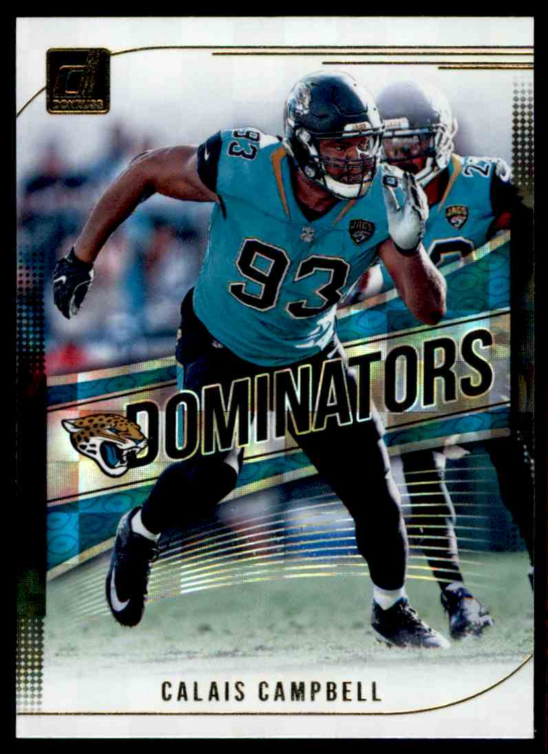 2018 Donruss Dominators Calais Campbell #D-29 card front image