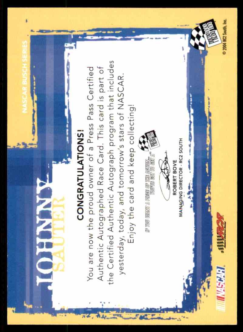 2005 Press Pass Authentics Johnny Sauter card back image