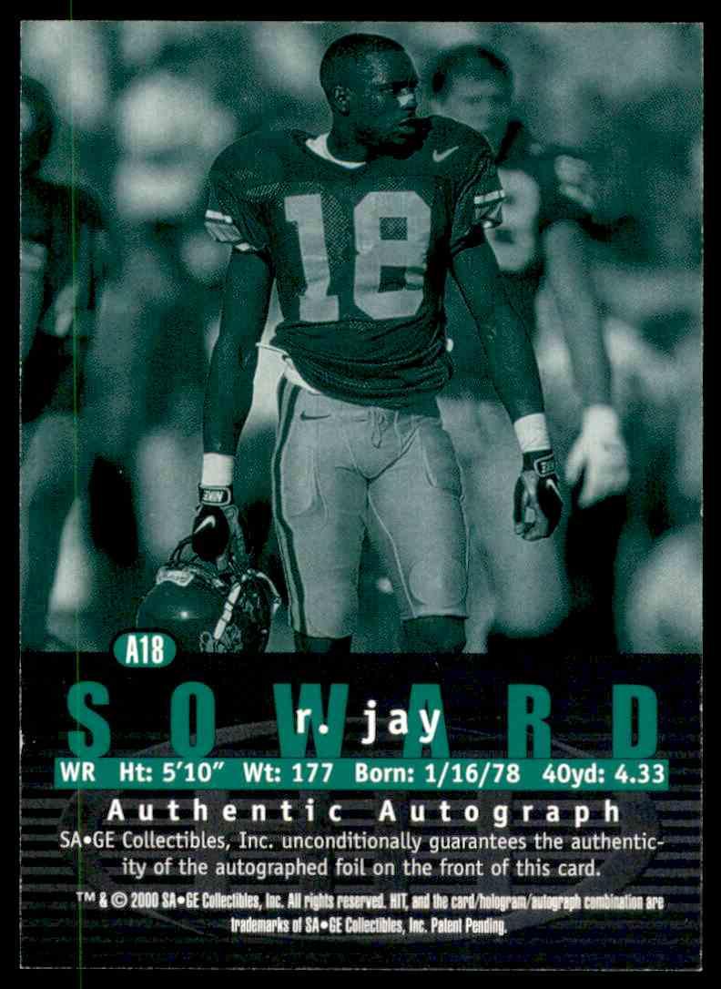 2000 Sage Hit Autographs Emerald R.Jay Soward #A18 card back image