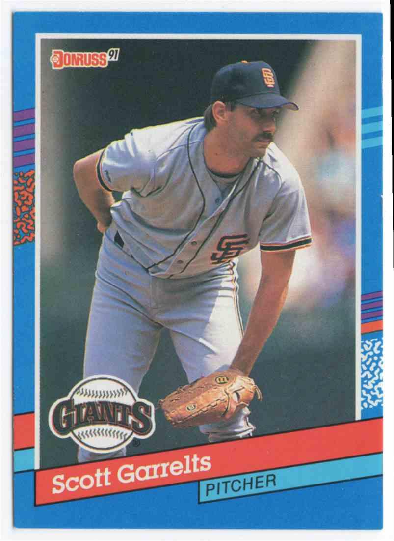 1991 Donruss Scott Garrelts #311 card front image