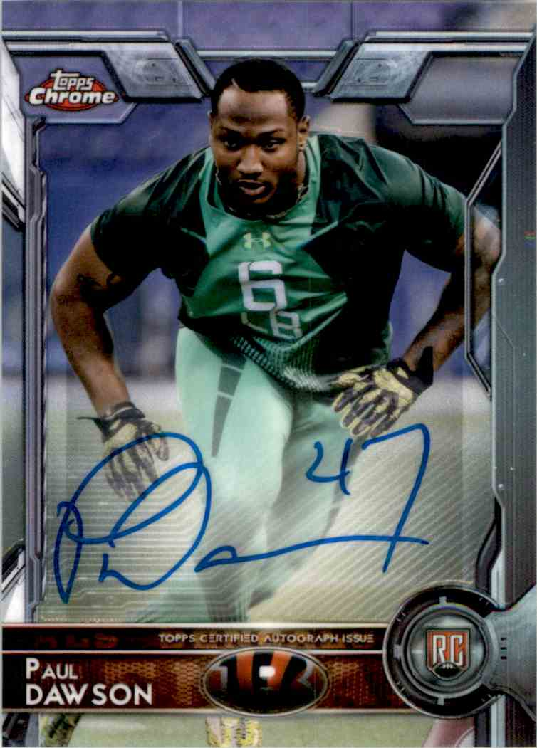 2015 Topps Chrome Rookie Autographs Paul Dawson #175 card front image