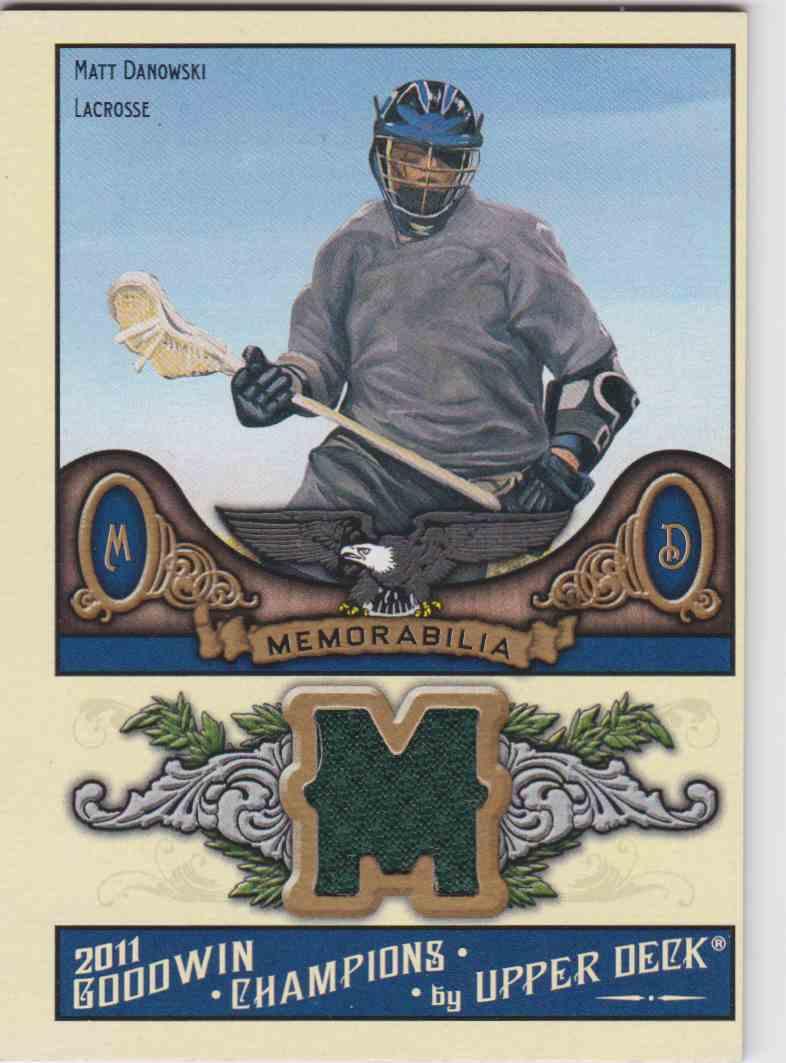 2011 UD Goodwin Champions Matt Danowski #M-MD card front image
