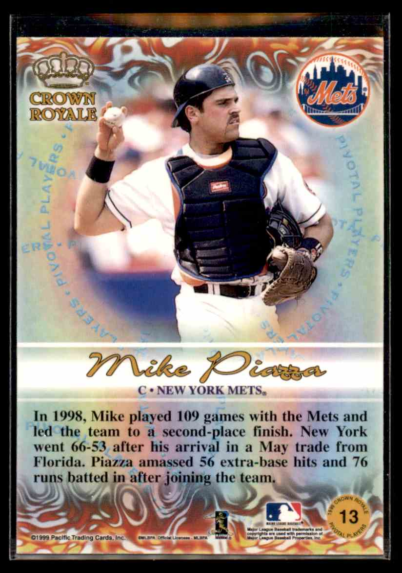 1999 Pacific Crown Royale Pivotal Players Mike Piazza 13 On