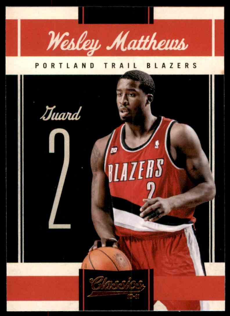2010-11 Classics Wesley Matthews #44 card front image