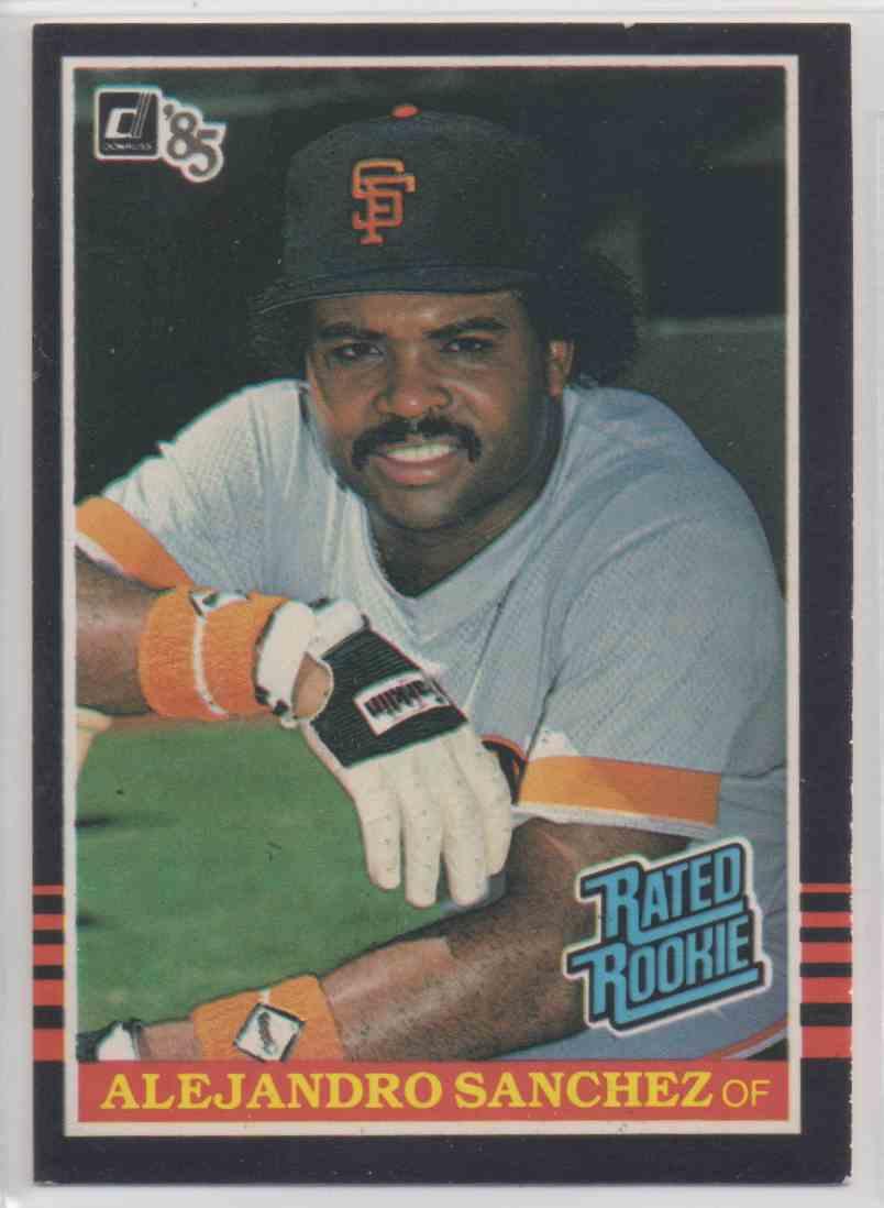 1985 Donruss Rookie Card Alejandro Sanchez Rc 43 On