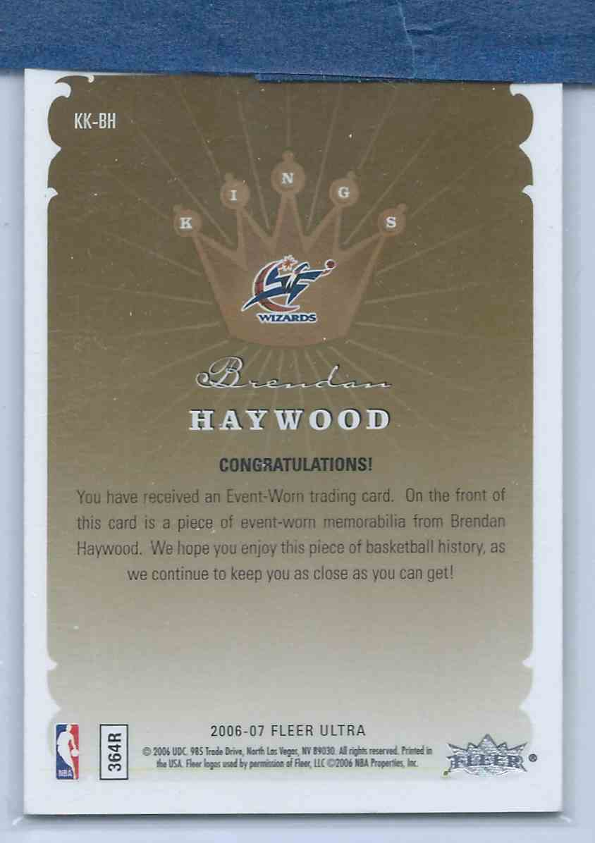 2006-07 Fleer Ultra Kings Of The Court Jerseys Brendan Haywood #KK-BH card back image