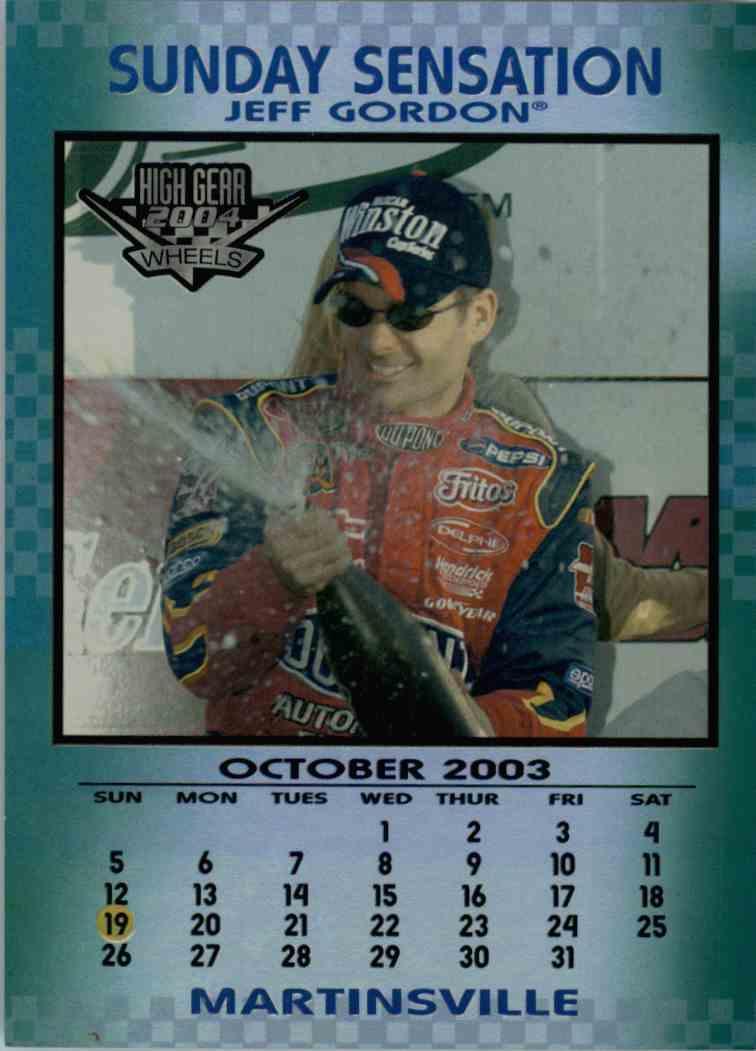 2004 Wheels High Gear Sunday Sensation Jeff Gordon #SS9 card front image