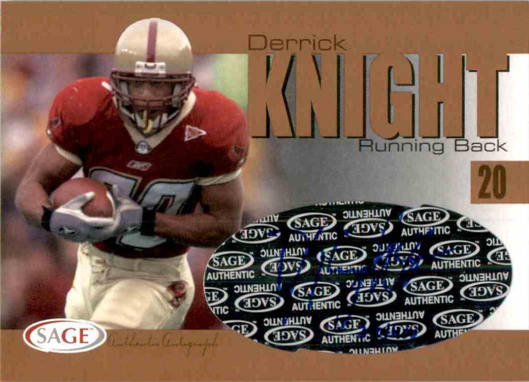 2004 Sage Autographs Bronze Derrick Knight #A24 card front image