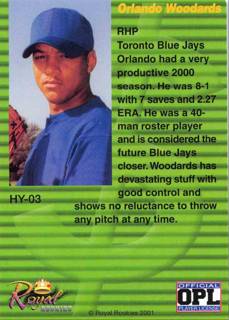 2001 Royal Rookies Futures High Yield Orlando Woodards Hy