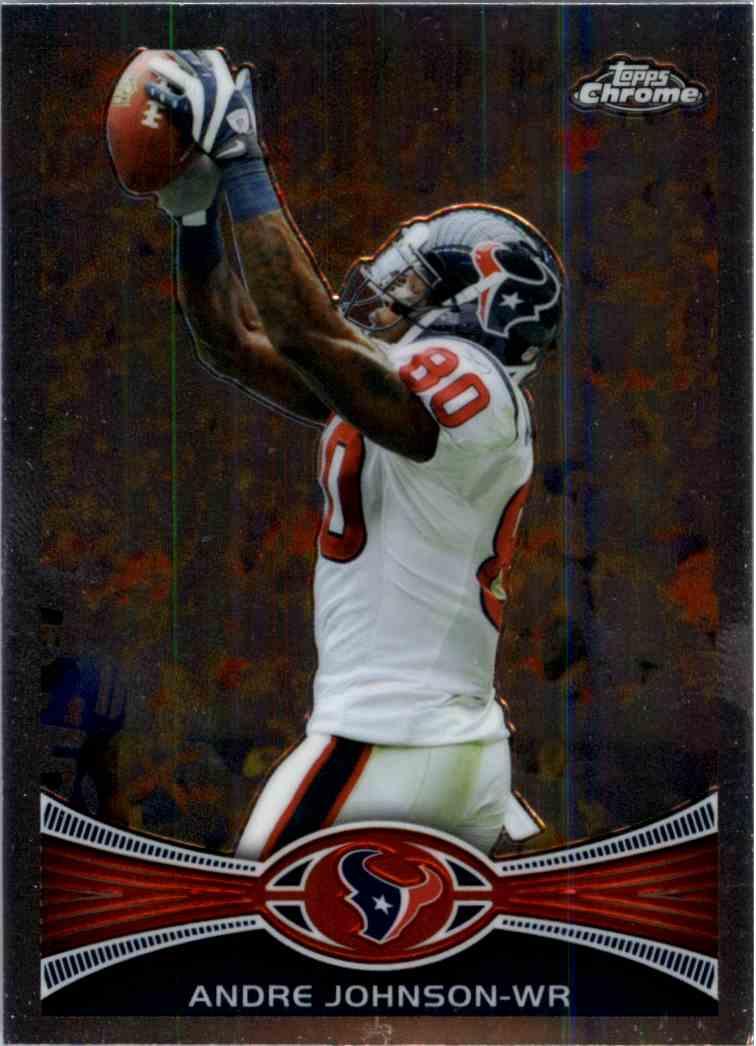 2012 Topps Chrome Andre Johnson #155 card front image