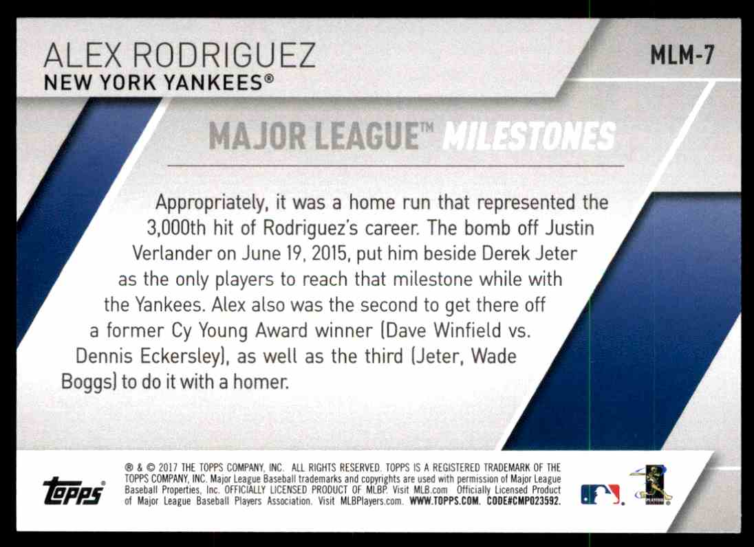 2017 Topps Series 2 Milestones Alex Rodriguez - New York