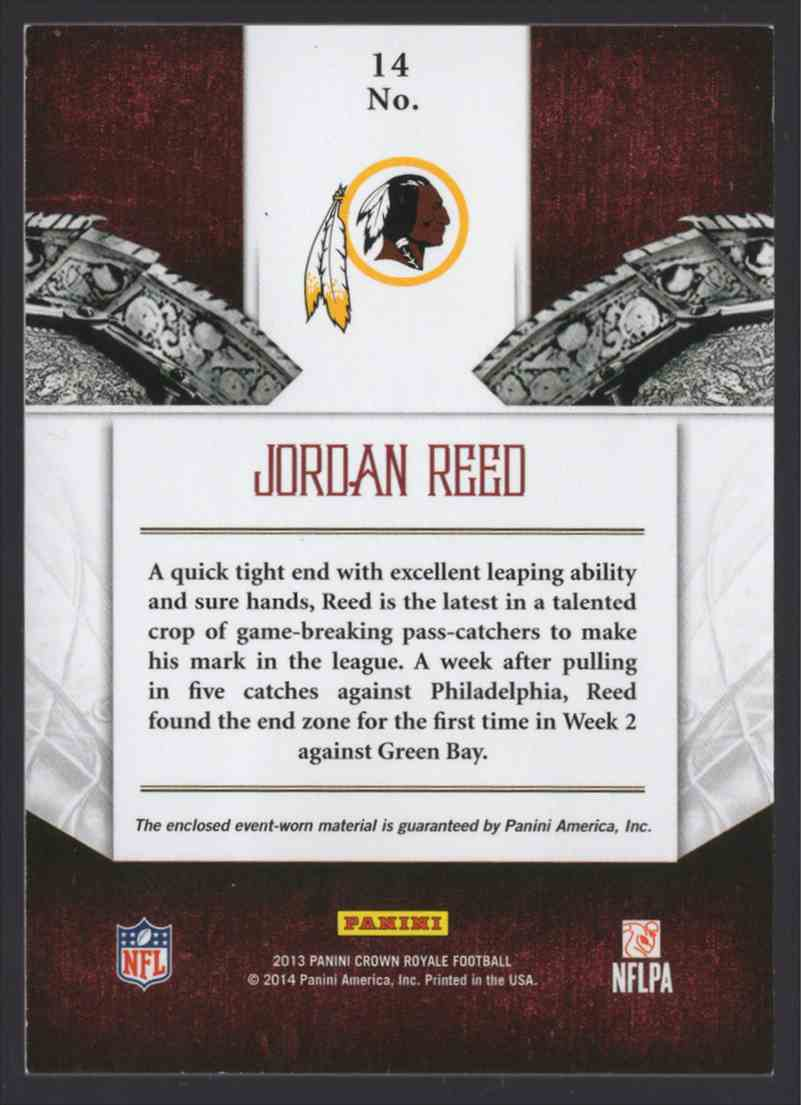 2013 Crown Royale Heirs To The Throne Materials Jordan Reed #14 card back image